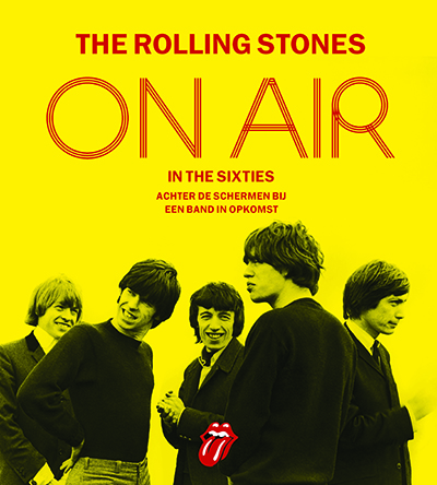 The Rolling Stones on air in the sixties / druk 1 Richard Havers